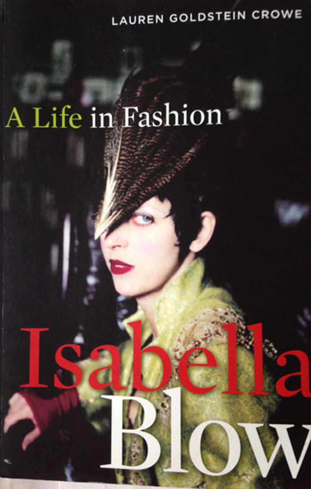'A life in fashion', Lauren Goldstein Crowe