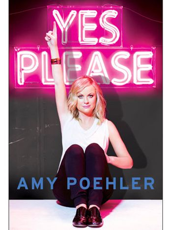 Yes, Please. Amy Poehler